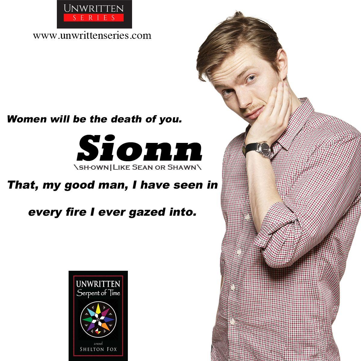 Sionn \shown\ Full Name Sionn Owaine Eiosioban. \shown