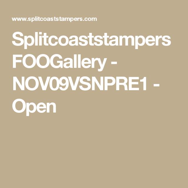 Splitcoaststampers FOOGallery - NOV09VSNPRE1 - Open