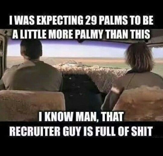 It S Hot Dusty And Nothing But Desert And When I Find The Person That Said It S Dry Heat So It S Not That B Marine Corps Humor Military Humor Military Life