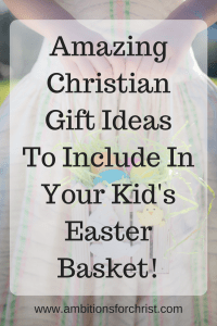 Amazing christian gift ideas to include in your kids easter amazing christian gift ideas to include in your kids easter basket negle Gallery