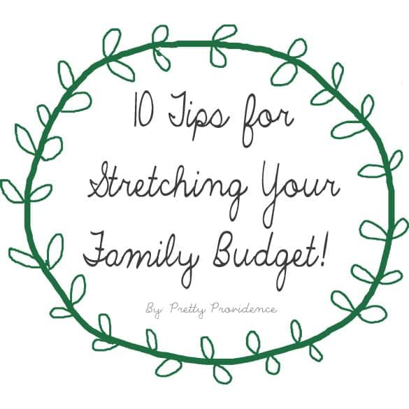 Ten Tips for Stretching the Family Budget! Financial planning