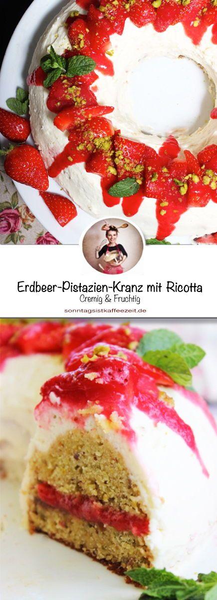 Erdbeer Pistazien Kranz Mit Ricotta Rezept Es Ist Wunderbar Cremig Und Fruchtig Innen Wie Du Diesen Kuchen Backen Kannst Zeig Rezepte Lecker Fruhling Kuchen