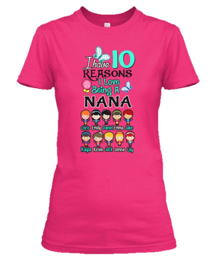 "Download ""N"" Reasons I Love Being A Nana - T-Shirt | Nana t shirts ..."