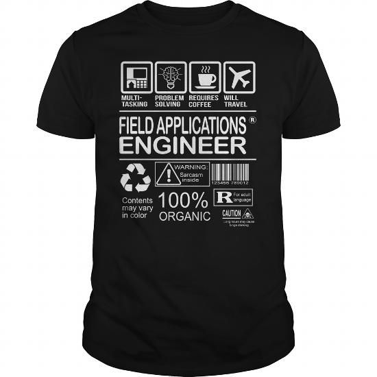 Awesome Tee For Field Applications Engineer  Job Shirts