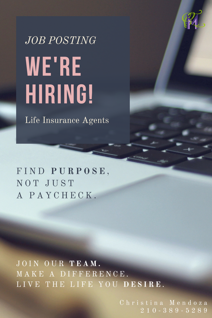 Job Posting Now Open We Re Hiring Insurance Agents Let S Chat