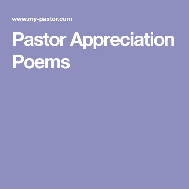 Pastor Appreciation Poems Pastor appreciation poems