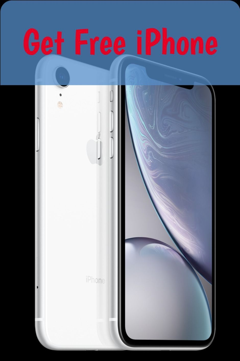 Get iphone xr for free free iphone get free iphone iphone