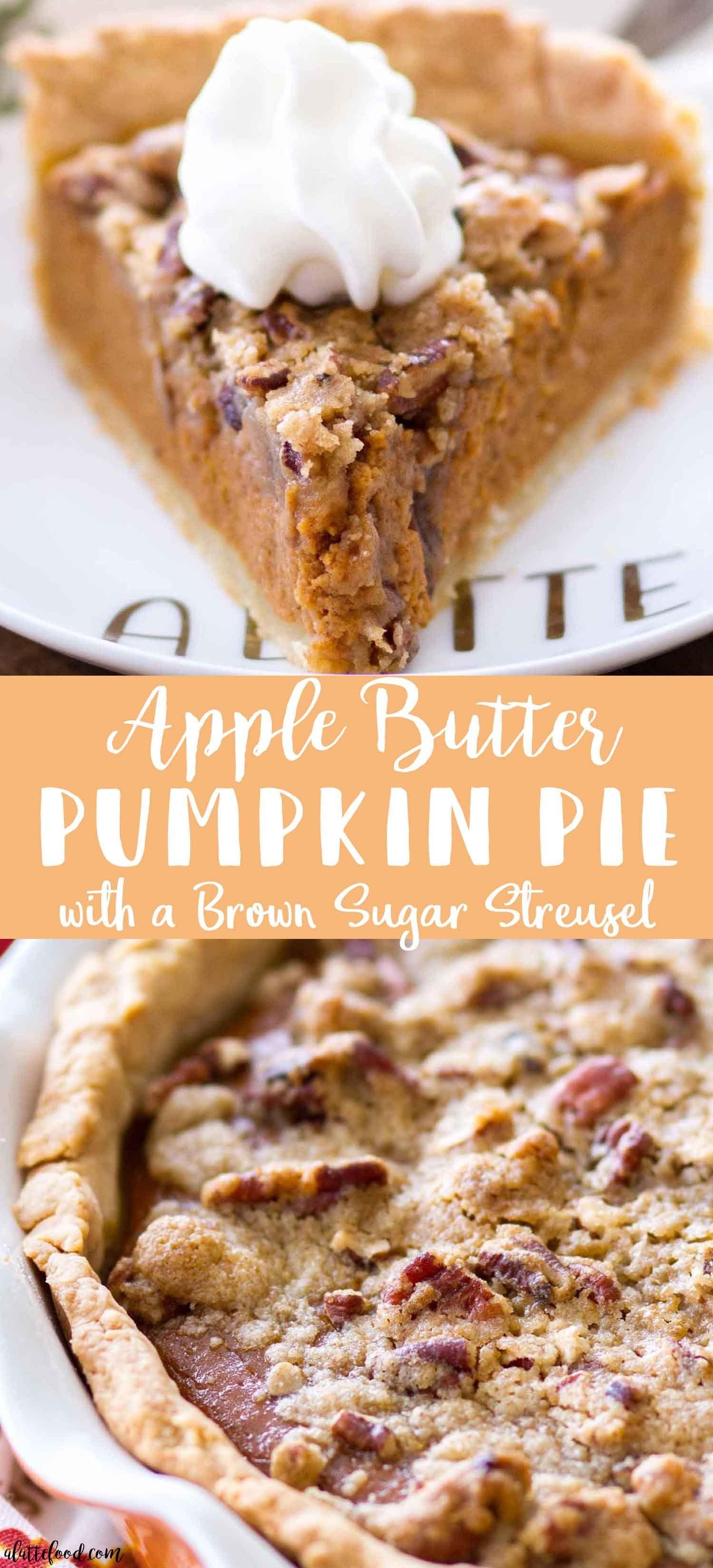 Apple Butter Pumpkin Pie with Brown Sugar Streusel #pumpkinpierecipe