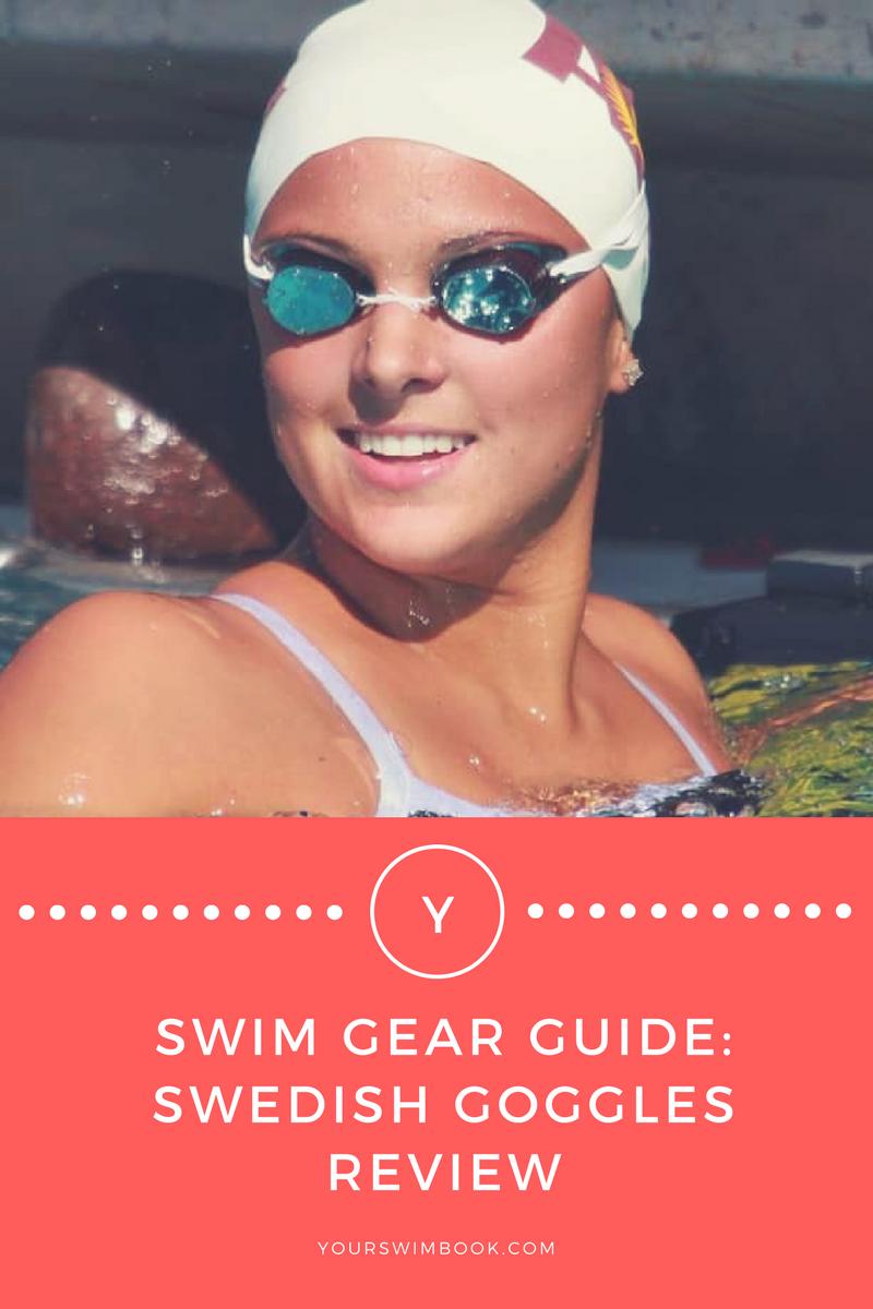 6e60fd4aec Swim Gear Guide  Swedish Goggles Review