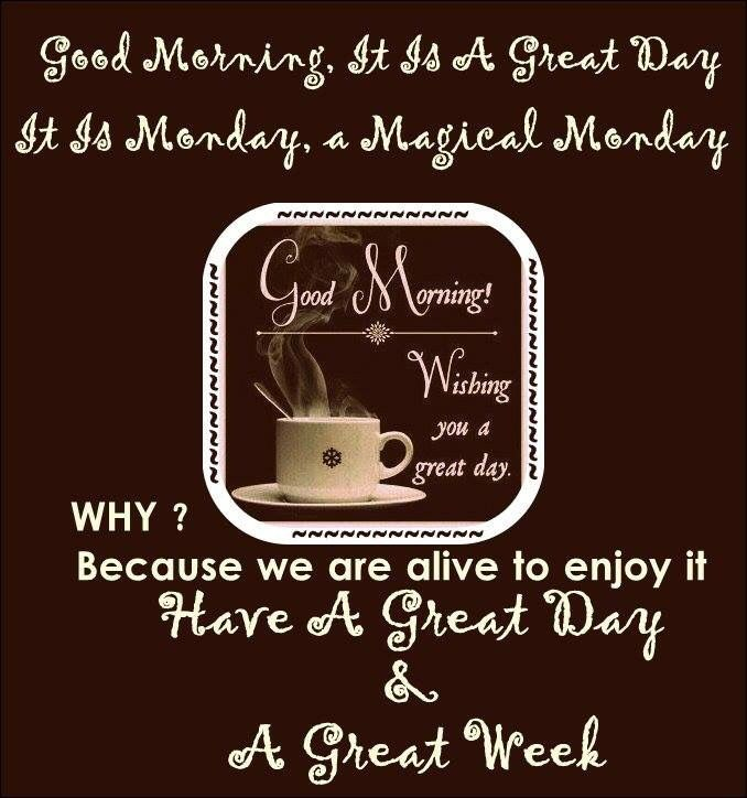 Good Morning Have A Great Monday Quote monday good morning good