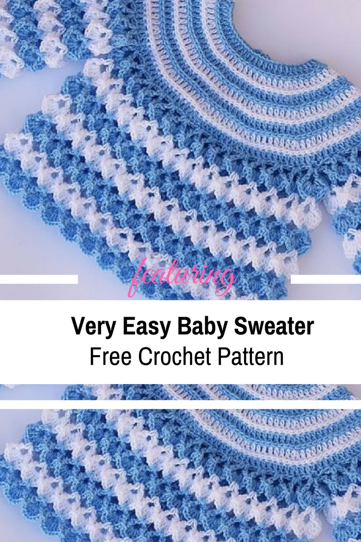 Very Easy Free Baby Sweater Crochet Pattern - Knit And ...