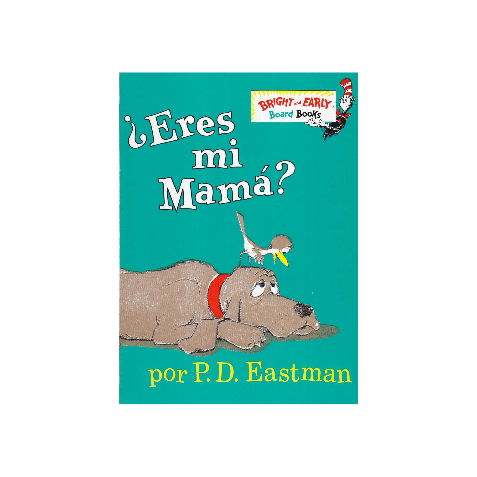 Eres Mi Mama? / Are You My Mother? (Hardcover) (P. D. Eastman
