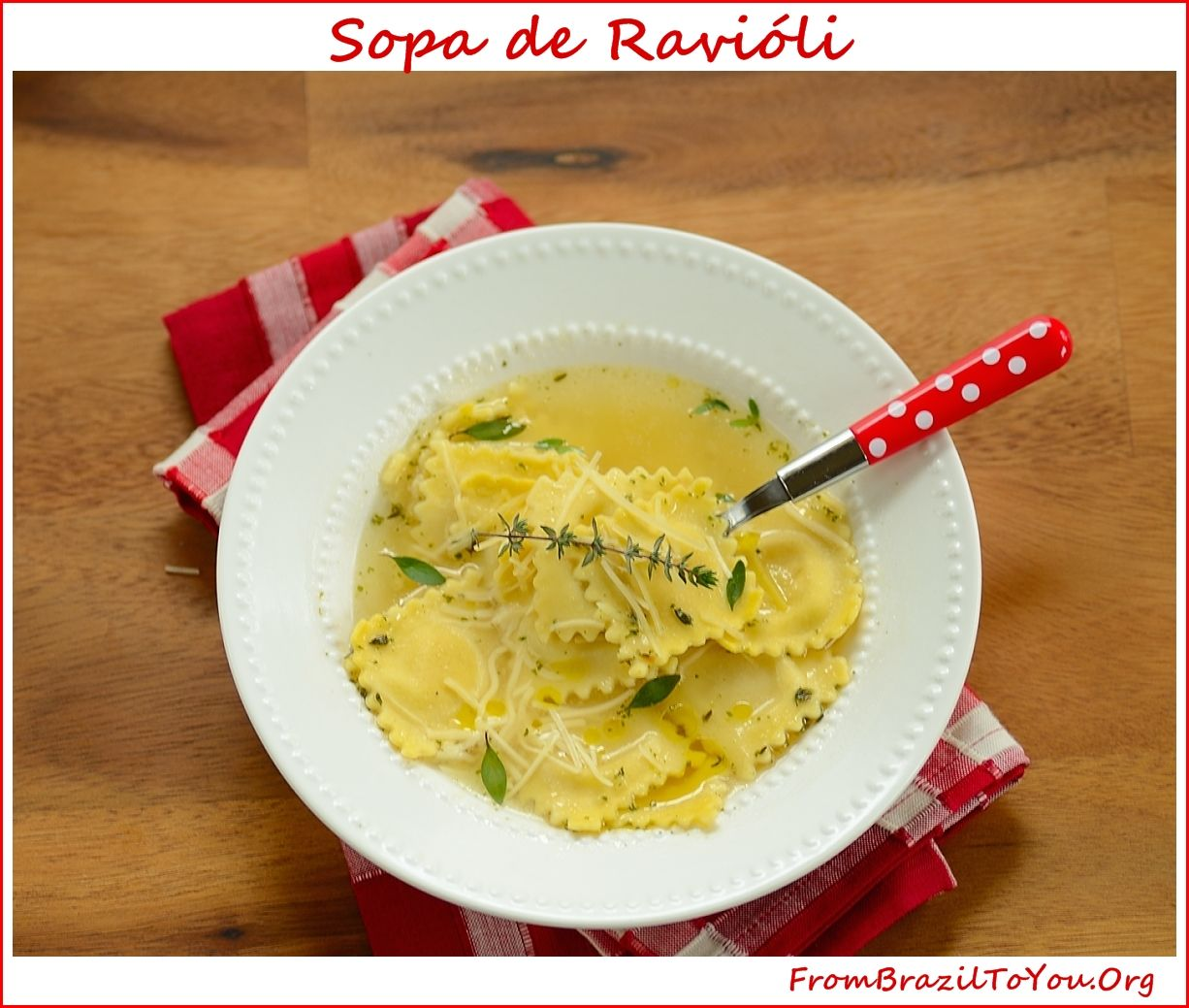 Photo of Ravioli Soup (Sopa de Ravióli)