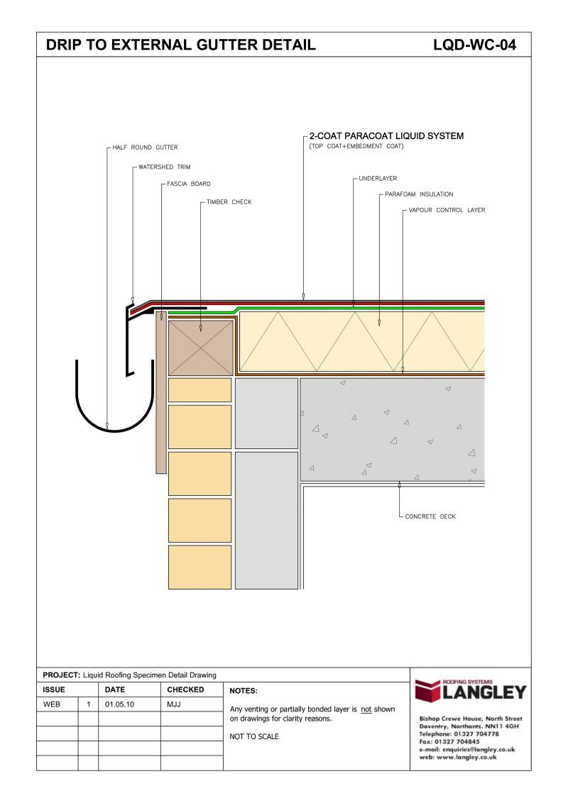 Lqd Wc 04 Liquid Roofing Drip To External Gutter Detail Drawing Jpg 800 1132 Flat Roof Construction Flat Roof Larch Cladding