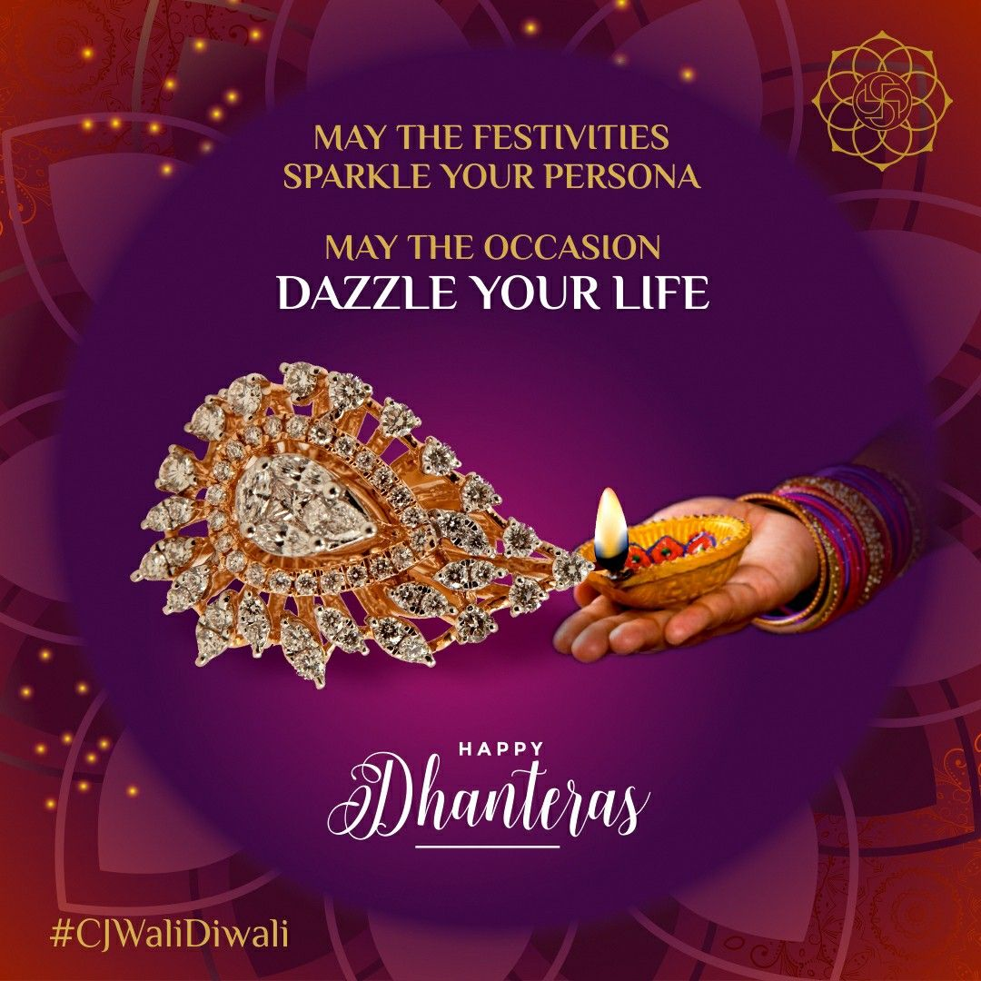 CJ wishes all a joyous and fortune filled Dhanteras. ✨