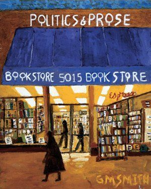 Politics & Prose Bookstore, Washington DC. My favorite bookstore in the world just happens to be in my retirement city.