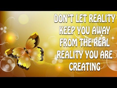 Abraham Hicks ☆ Don't Let Reality Keep You Away From The Real Reality You Are Creating ♡♡♡♡