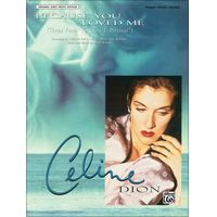Because You Loved Me Theme From Up Close Personal By Celine Dion Because I Love You Celine Dion My Love