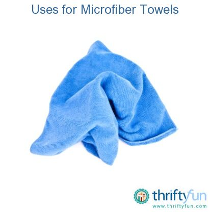 This is a guide about uses for microfiber towels. Microfiber towels have a great many uses around the home.