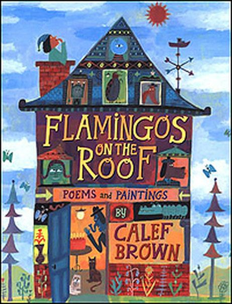 'Flamingos on the Roof'  - Calef Brown
