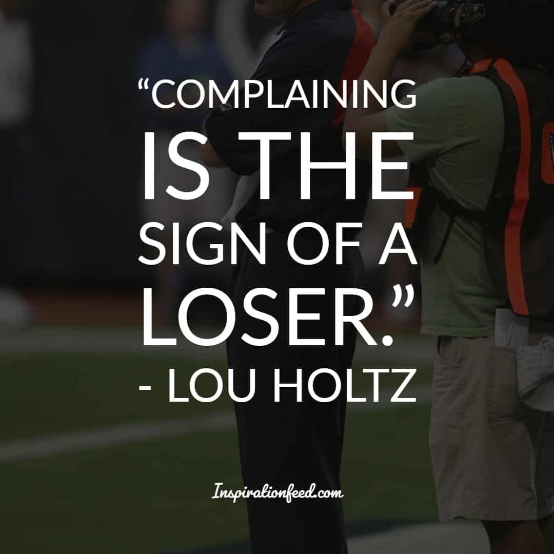 Lou Holtz Quotes And Sayings Lou Holtz Quotes Smile Quotes Crush Quotes