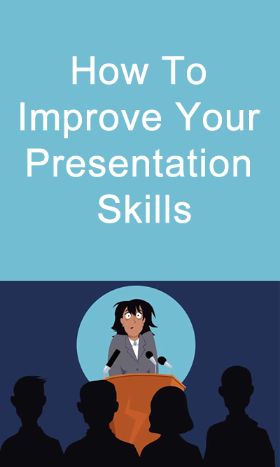 How To Improve Your Presentation Skills #Presentation #Skills ...