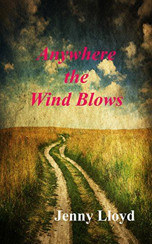 Anywhere the Wind Blows (The Megan Jones trilogy Book 3) by [Lloyd, Jenny]