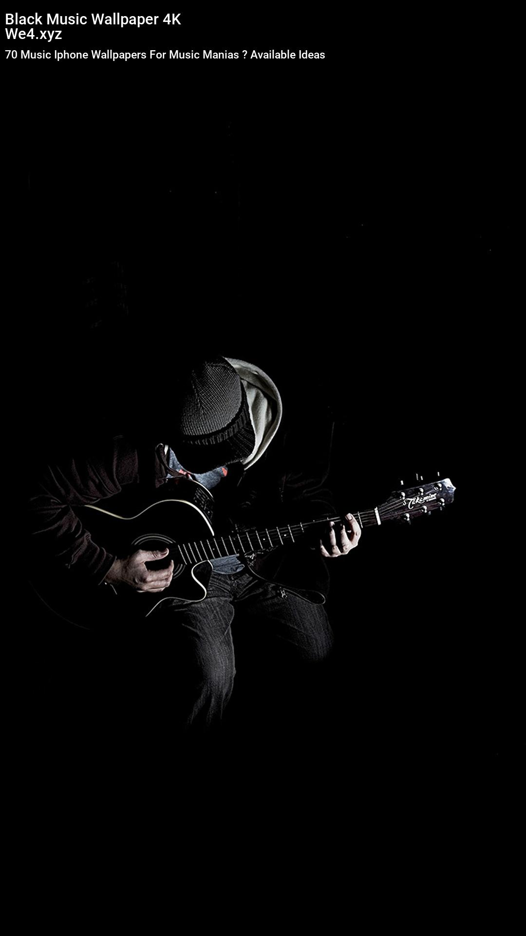 Black Music Wallpaper 4k Iphone Music Music Wallpaper Guitar Wallpaper Iphone
