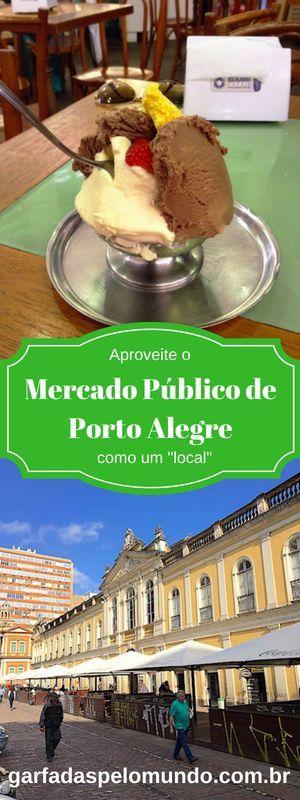 Quer conhecer o Mercado Público de Porto Alegre como um local? Veja essa e outras dicas para um roteiro pelo centro histórico da cidade. #portoalegre #mercadopublico