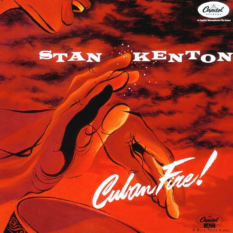 Stan Kenton - Cuban Fire 1956