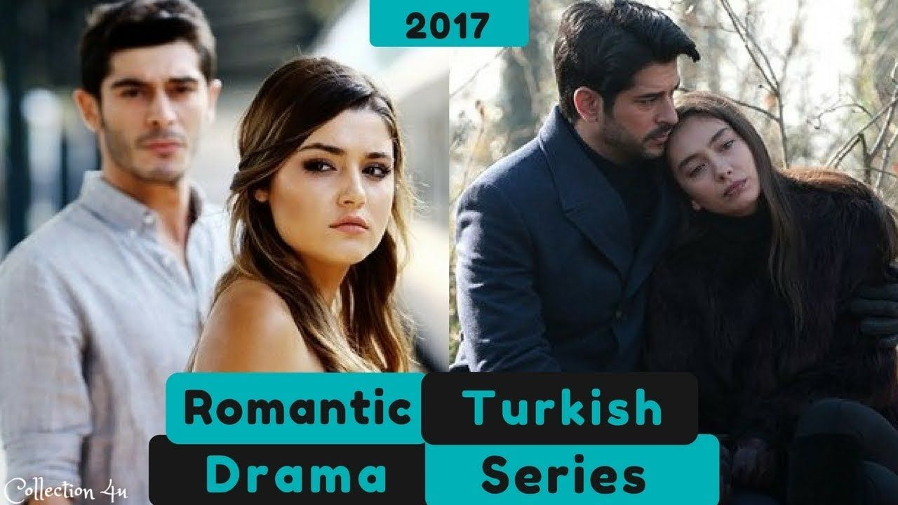 Top 10 Most Romantic Turkish Drama Series 2017 | I love these