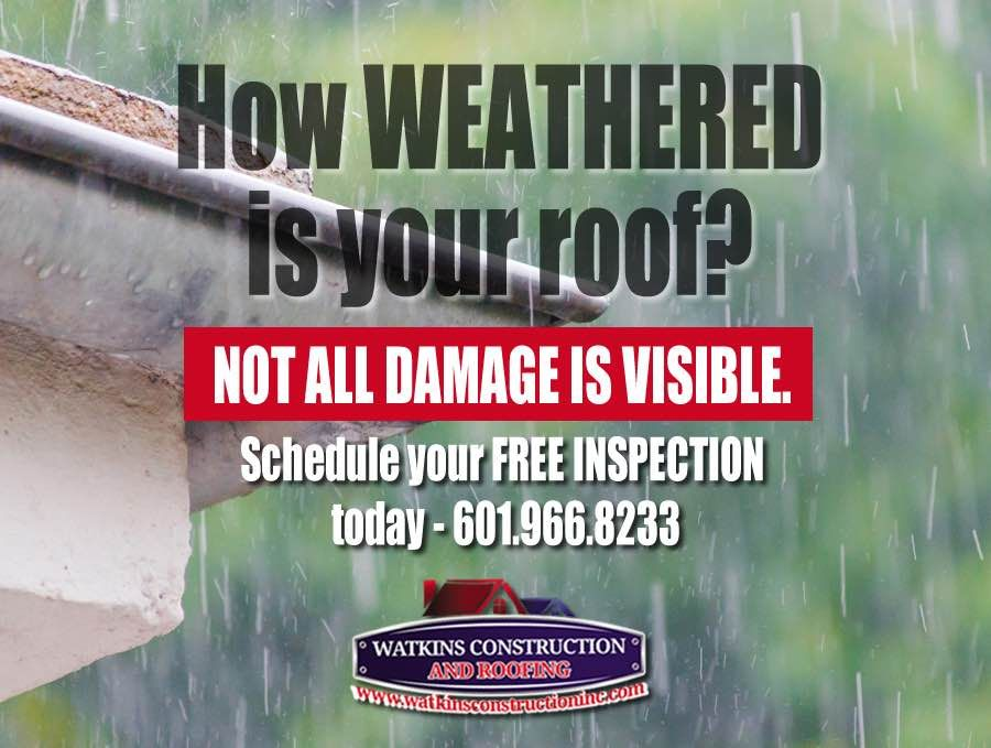 HOW WEATHERED IS YOUR ROOF? Not all damage is visible! Call 601-966 - roofing estimate