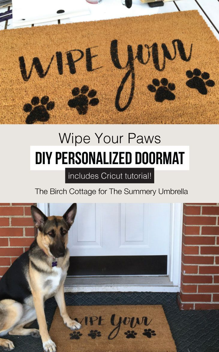 Easily make this wipe your paws diy personalized doormat diy