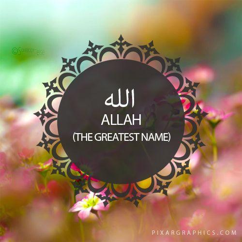 Allah,The Greatest Name-Islam,Muslim,99 Names