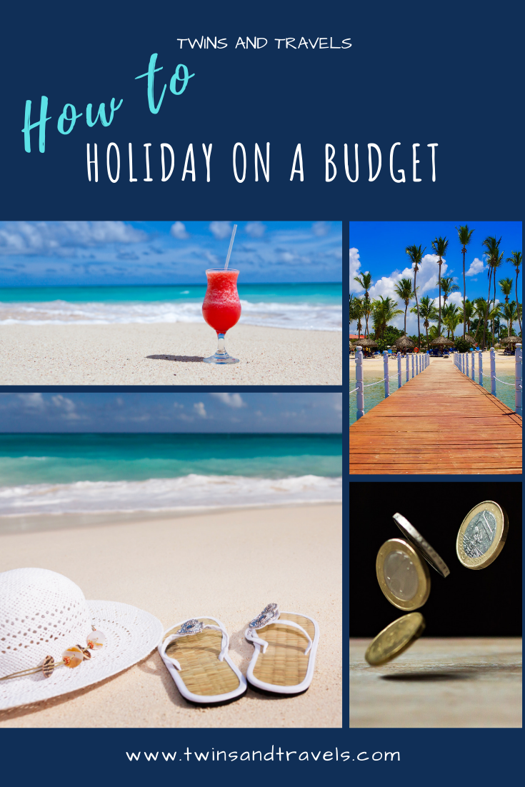 Going on holiday is expensive. Family holidays even more so. Read my tips on how to have a great holiday even while you are on a budget! Tips and tricks to having a family budget holiday. Making the most of taking your children away on holiday on a tight budget. #BudgetHoliday #FamilyTravel #TwinsAndTravels
