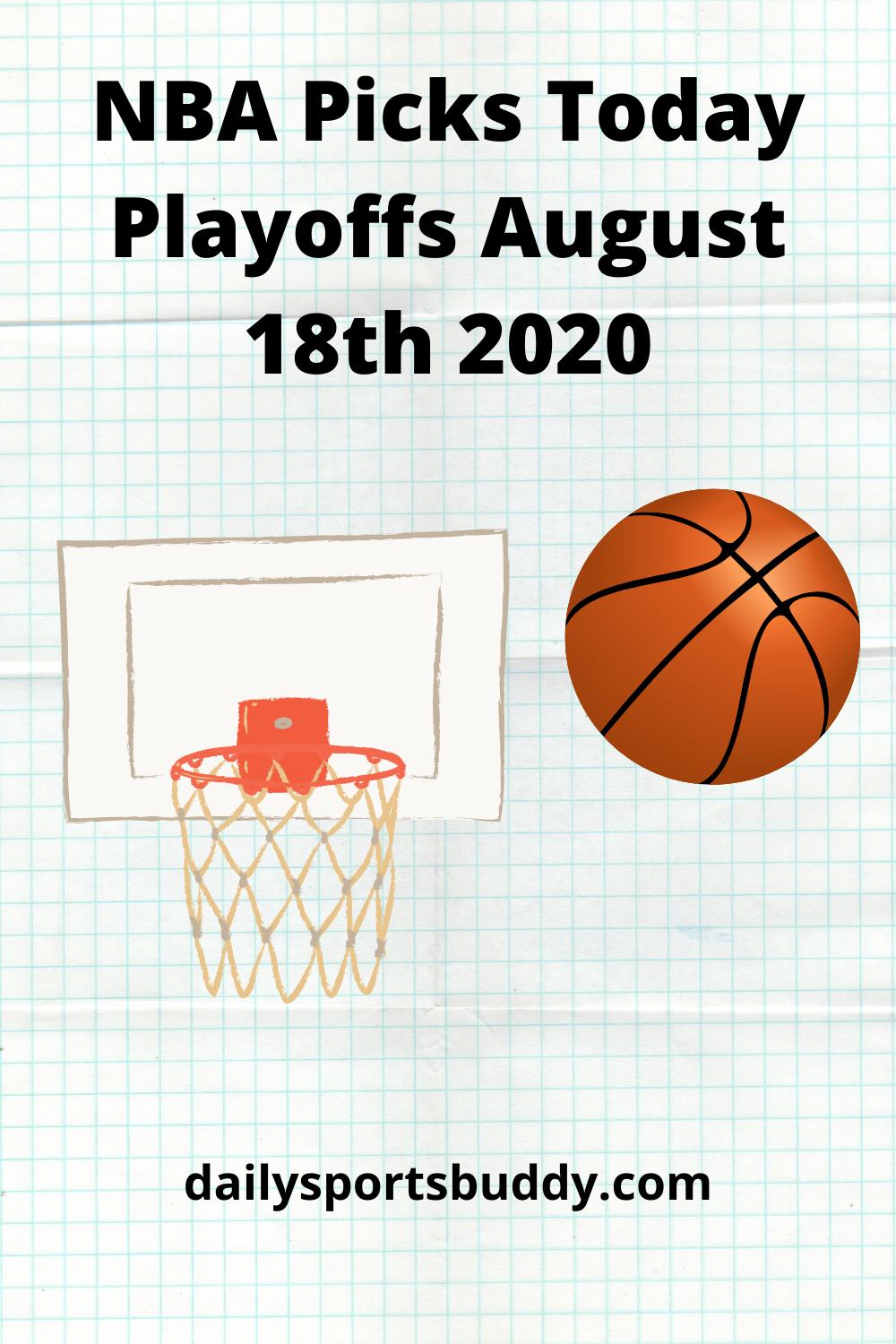 Nba Picks Today Playoffs Tuesday August 18th 2020 In 2020 Nba Preview Nba Picks