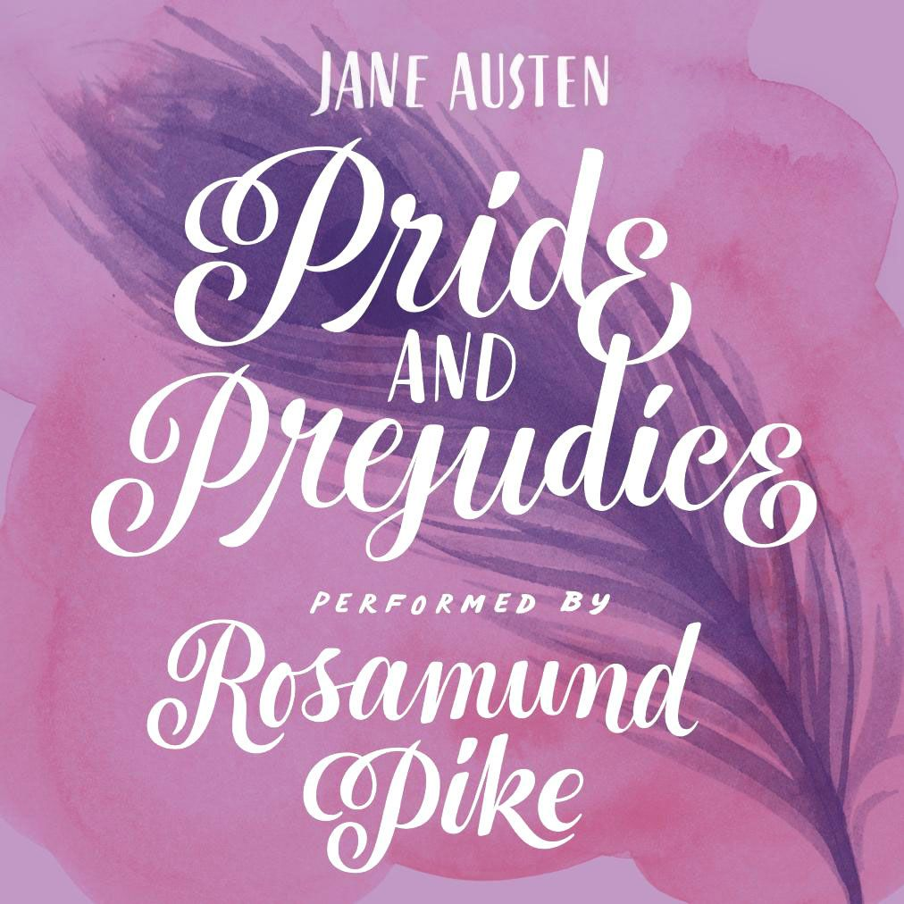 Pride Prejudice For Audible Pride And Prejudice Rosamund Pike Jane Austen