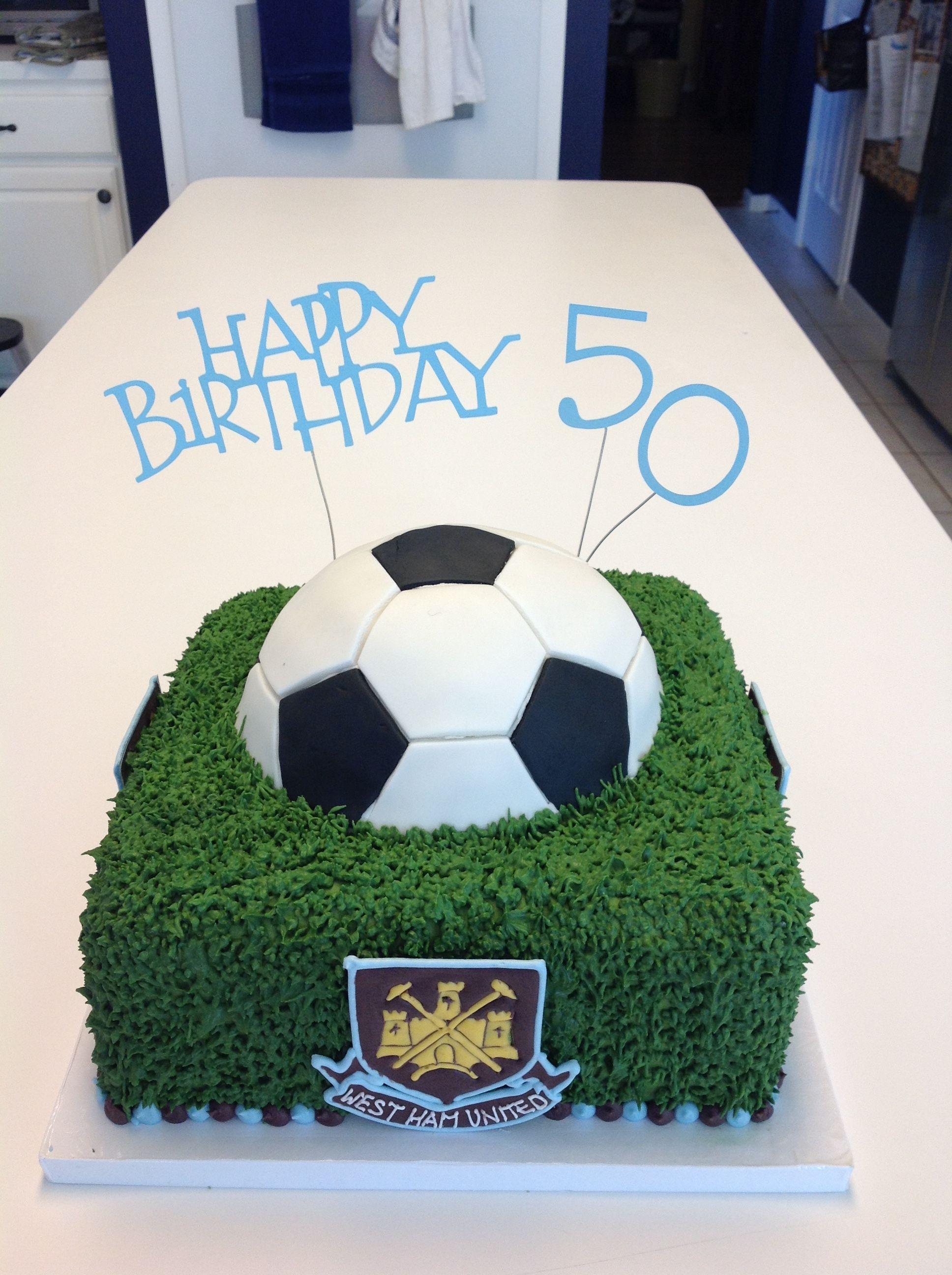50 Birthday Cake Soccer West Ham 50th Birthday Cake Football Birthday Mom Cake