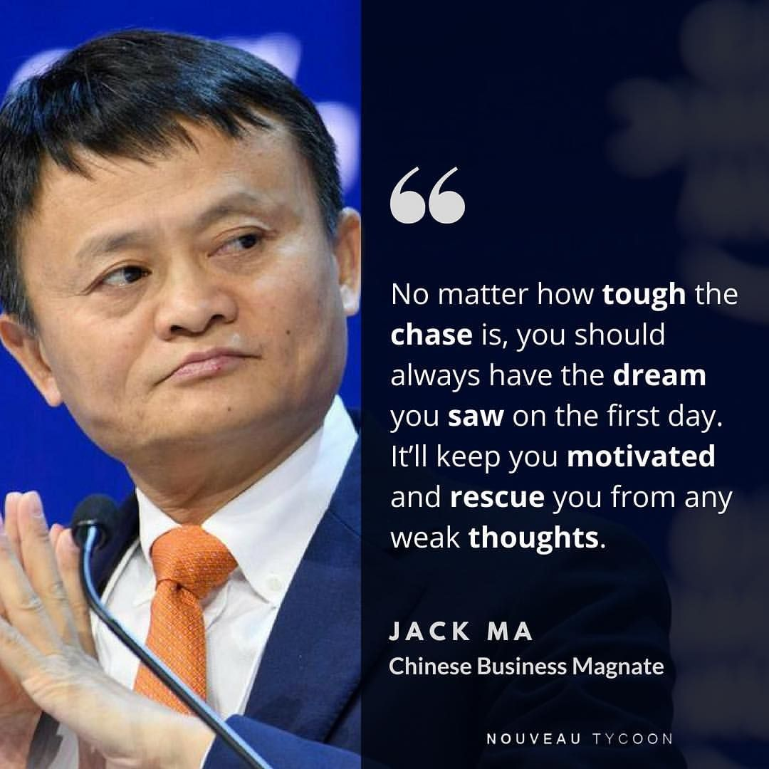Jack Ma On Referring Back To Your First Dream Nouveautycoon