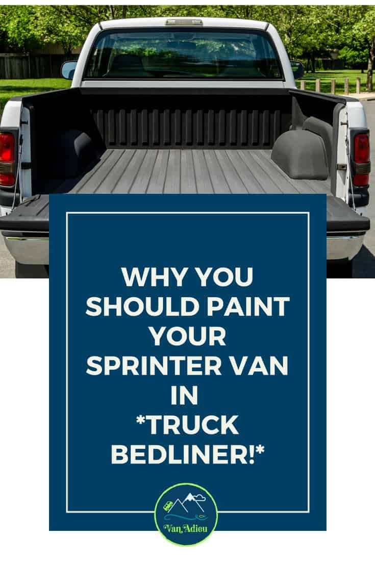 Spray truck bedliner on all of your Sprinter Conversion Van for the BEST results! Your outdoor camping adventure can travel to any rough terrain with truck bedliner! #SprinterVan #Bedliner #TruckBedliner #PaintSprinterVan #VanConversion #SprinterVanConversion #MercedesVan #CamperVan #RV #VanLife #VanAdieu