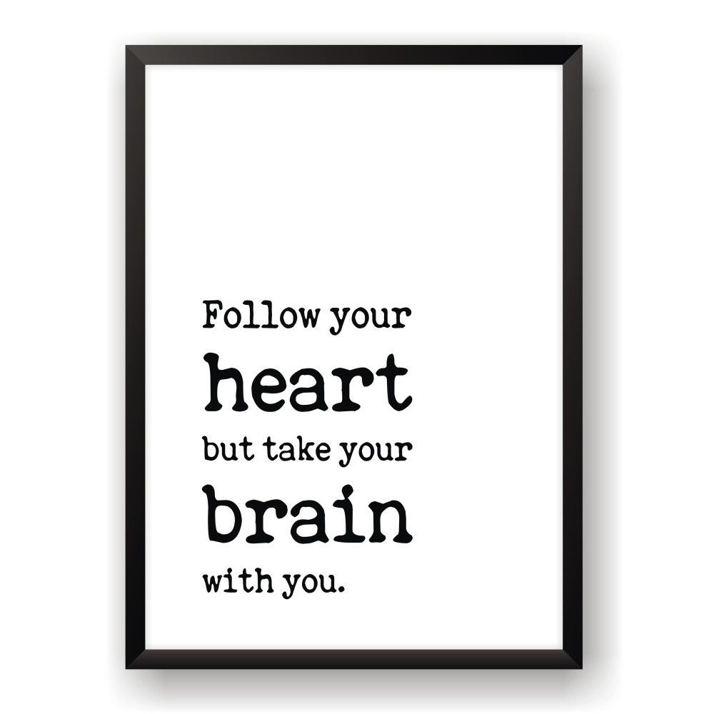 Plakat Nord Co Follow Heart 40x50 Cm With Images Words Follow Your Heart Nord