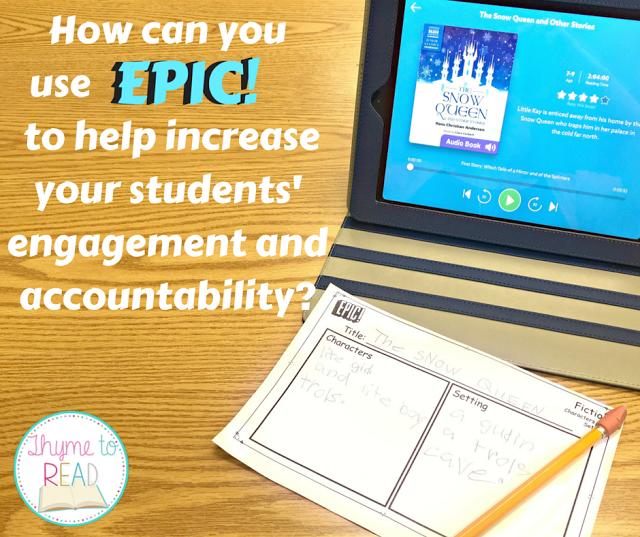 Use EPIC app to increase student reading engagement and