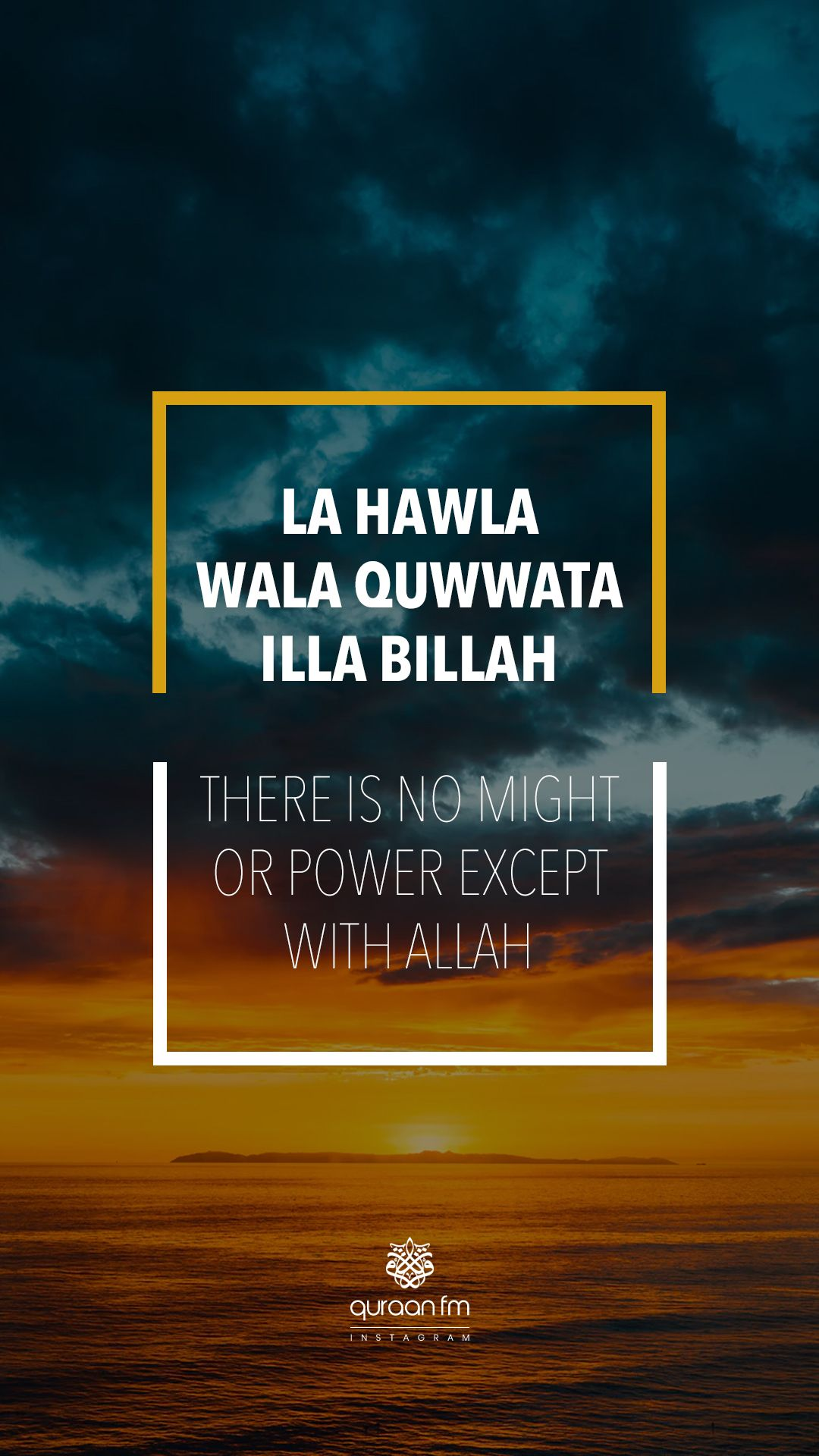 La Hawla Wala Quwwata Illa Billah Islamic Instagram