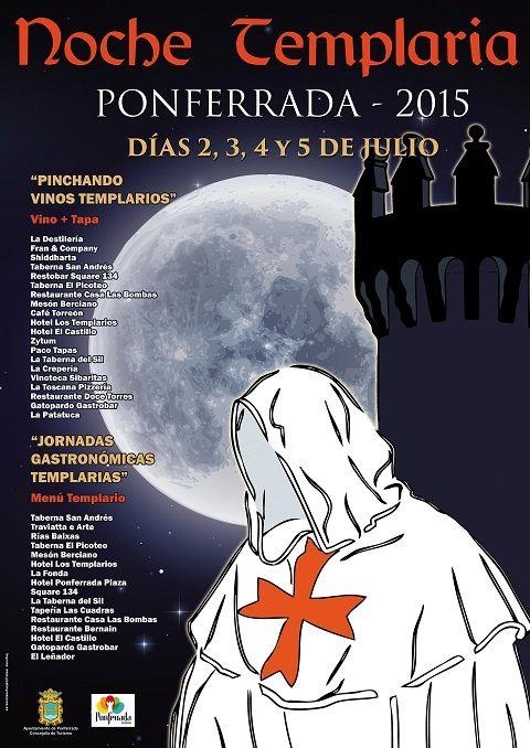 Noche Templaria 2015 En Ponferrada Con Sus Jornadas Gastronómicas Y Sus Pinchos Desde El Día 2 Al 5 De Julio Creperia Picoteo Ponferrada