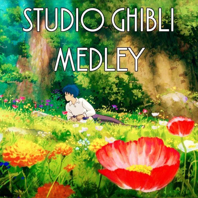 STUDIO GHIBLI MEDLEY