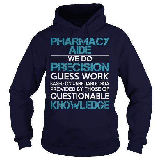 Awesome Tee For Pharmacy Aide T-Shirts, Hoodies, Sweatshirts, Tee Shirts (36.99$ ==► Shopping Now!)