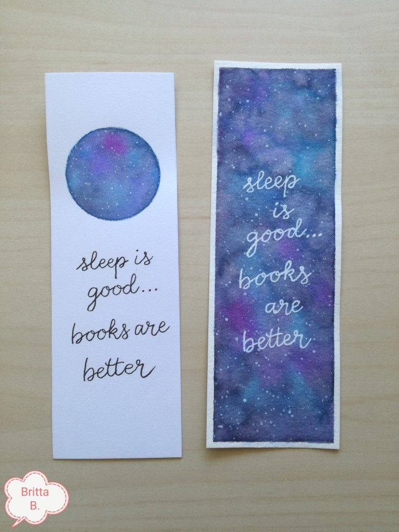 Sleep Is Good Books Are Better Bookmarks Handlettering Watercolor By Britta B Creative Bookmarks Bookmarks Handmade Bookmark Craft