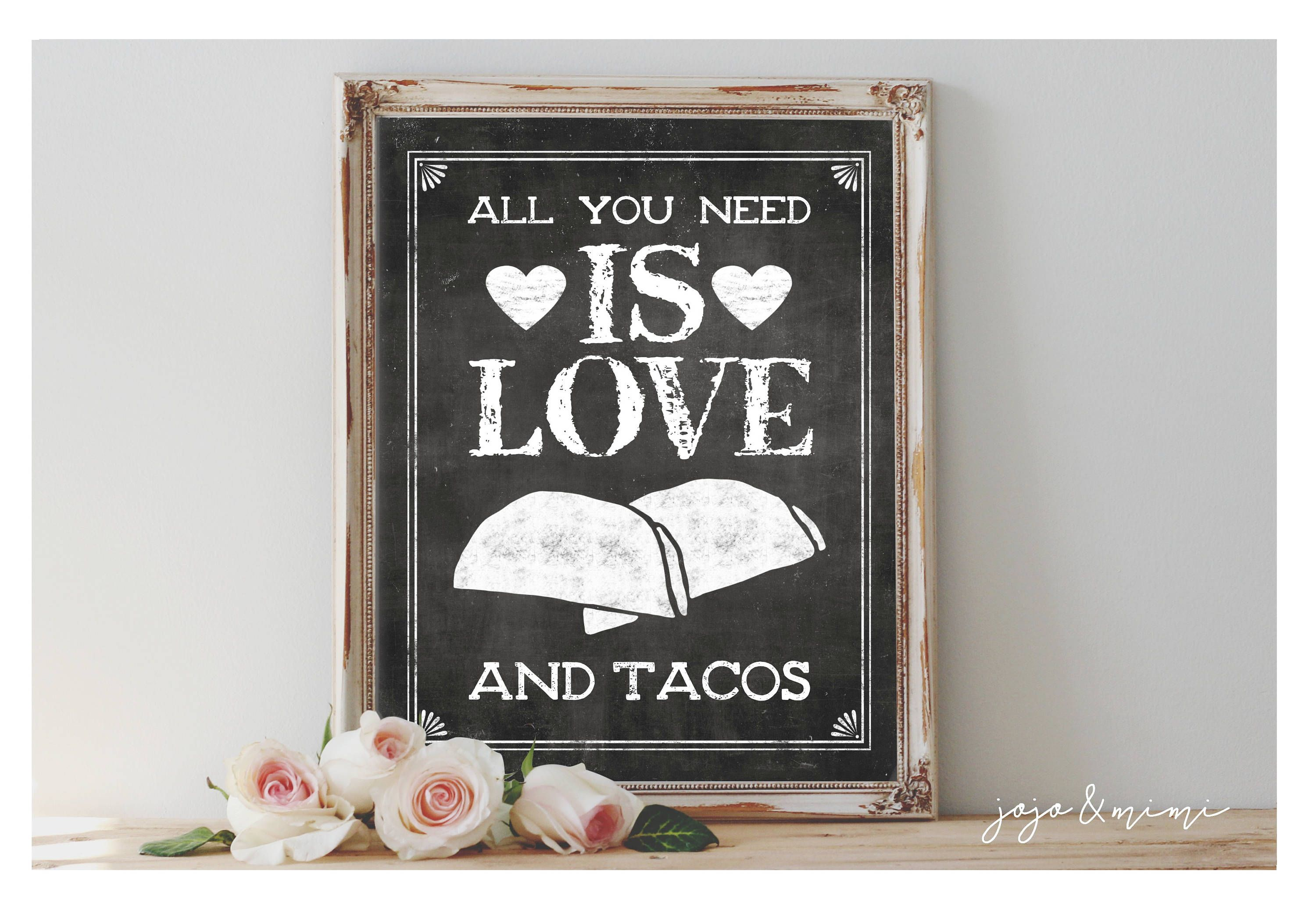 Instant All You Need Is Love And Tacos Printable Etsy All You Need Is Love Fiesta Decorations Printable Signs