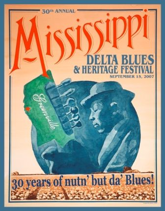 2007 Blues Festival Poster. One of my favorites, framed in my home now.