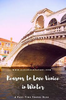 Photo of Reasons to Love Venice in Winter